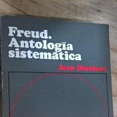 Libros de segunda mano: FREUD: ANTOLOGIA SISTEMATICA. JEAN DIERKENS. OIKOS-TAU 1972 PRIMERA EDICION EN CASTELLANO. . Lote 151143298
