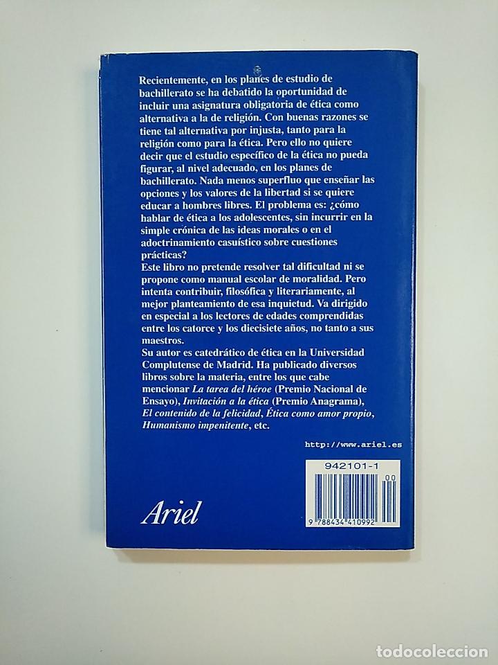 Libros de segunda mano: ETICA PARA AMADOR. FERNANDO SAVATER. EDITORIAL ARIEL. TDK364 - Foto 2 - 151200078