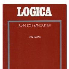 Libros de segunda mano - SANGUINETI (Juan José).– Lógica. Navarra, EUNSA, 2002. EUNSA (Ediciones Universidad de Navarra) 2002 - 151341258