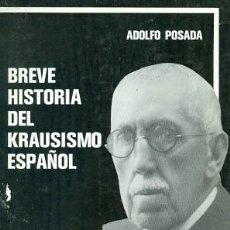 Libros de segunda mano: BREVE HISTORIA DEL KRAUSISMO ESPAÑOL. Lote 151491850