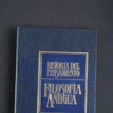 Libros de segunda mano: HISTORIA DEL PENSAMIENTO. FILOSOFÍA ANTIGUA. VOLUMEN 1. Lote 151516714