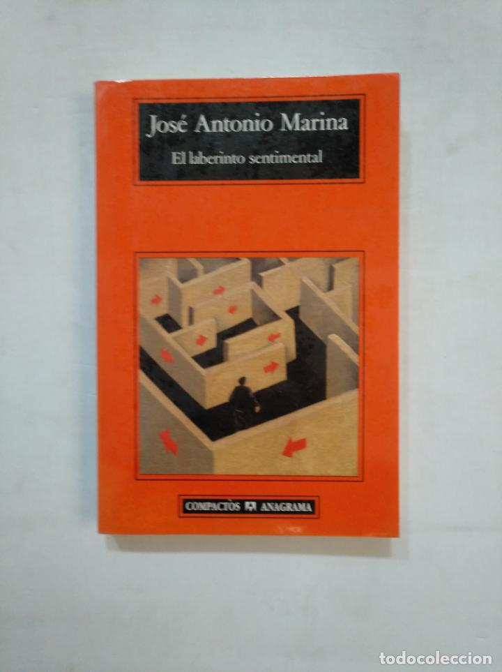 EL LABERINTO SENTIMENTAL. - JOSÉ ANTONIO MARINA. COMPACTOS ANAGRAMA Nº 215. TDK367 (Libros de Segunda Mano - Pensamiento - Filosofía)