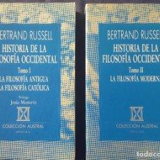 Libros de segunda mano: HISTORIA DE LA FILOSOFÍA OCCIDENTAL. TOMOS I Y II. BERTTRAND RUSSELL. Lote 151902630