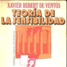 Libros de segunda mano: XAVIER RUBERT DE VENTÓS : TEORIA DE LA SENSIBILIDAD (PENÍNSULA, 1973). Lote 152294194