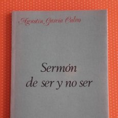 Libros de segunda mano: SERMÓN DE SER Y NO SER. AGUSTÍN GARCÍA CALVO. LUCINA. CUARTA EDICIÓN. ABRIL DE 1980. 80 PÁGINAS. . Lote 152647454