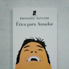 Libros de segunda mano - ETICA PARA AMADOR. FERNANDO SAVATER. EDITORIAL ARIEL. TDK371 - 152737278