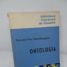 Libros de segunda mano: ONTOLOGÍA, FERNAND VAN STEENBERGHEN, ED. GREDOS. Lote 152926322
