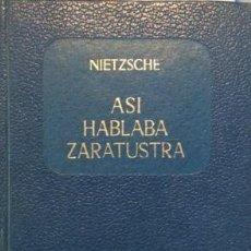Libros de segunda mano: ASÍ HABLABA ZARATUSTRA. NIETZSCHE. Lote 153106690