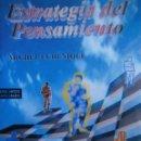 Libros de segunda mano: ESTRATEGIA DEL PENSAMIENTO ARTES MARCIALES SOKE ARTE MARCIAL NEI KUNG MICHEL ECHENIQUE ISASA 2001. Lote 153270306