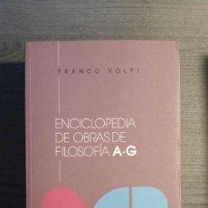 Libros de segunda mano: ENCICLOPEDIA DE OBRAS DE FILOSOFÍA. Lote 153476362