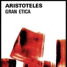 Libros de segunda mano: ARISTOTELES. GRAN ETICA. EDITORIAL AGUILAR ARGENTINA 1981. FILOSOFIA. PENSAMIENTO.. Lote 153690330