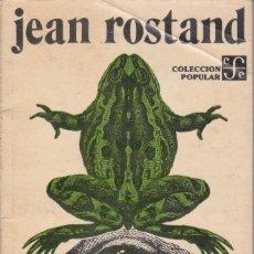 Libri di seconda mano: EL HOMBRE Y LA VIDA: PENSAMIENTOS DE UN BIÓLOGO - ROSTAND, JEAN (FCE). Lote 154296450