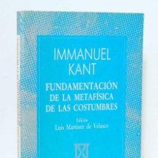 Libros de segunda mano: FUNDAMENTACIÓN DE LA METAFÍSICA Y SUS COSTUMBRES - IMMANUEL KANT. ESPASA-CALPE. Lote 194255948
