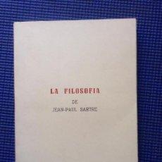 Libros de segunda mano: LA FILOSOFIA DE JEAN PAUL SARTRE. Lote 154503170
