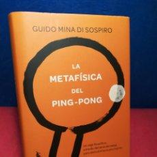 Libros de segunda mano: LA METAFÍSICA DEL PING-PONG - GUIDO MINA DI SOSPIRO - DUIMO, 2016. Lote 154893570