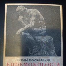 Livros em segunda mão: EUDEMONOLOGIA. ARTURO SCHOPENHAUER. PENSAMIENTOS ESCOGIDOS. EDICIONES IBÉRICAS. AÑO 1961. RÚSTICA. P. Lote 217584553