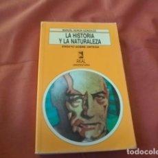 Libros de segunda mano: LA HISTORIA Y LA NATURALEZA. ENSAYO SOBRE ORTEGA Y GASSET - MANUEL BURÓN GONZÁLEZ. Lote 155079002