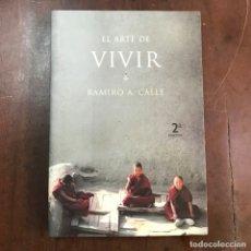 Libros de segunda mano: EL ARTE DE VIVIR - RAMIRO A. CALLE. Lote 155112118
