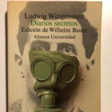 Gebrauchte Bücher - Diarios secretos. WITTGENSTEIN, Ludwig. Madrid: Alianza, 1991. 8vo. 231 pp. Perfecto estado. - 155129230