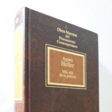 Libros de segunda mano: MÁS ALLÁ DE LA JUSTICIA - HELLER, AGNES. Lote 155773406