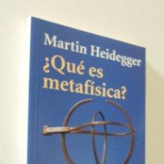 Libros de segunda mano: ¿QUÉ ES METAFÍSICA? - HEIDEGGER, MARTIN. Lote 155773978