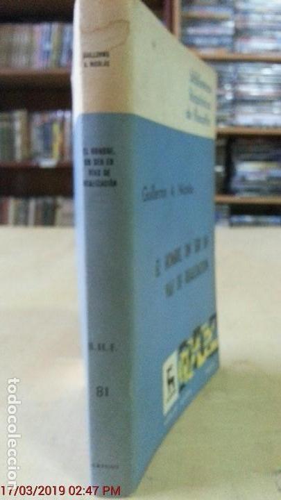 Libros de segunda mano: EL HOMBRE UN SER EN VÍAS DE REALIZACIÓN - GUILLERMO A. NICOLÁS - ED. GREDOS - AÑO 1974 - 1ªEDICIÓN - Foto 9 - 155854922