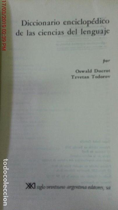 Libros de segunda mano: DICCIONARIO ENCICLOPÉDICO DE LAS CIENCIAS DEL LENGUAJE-OSWALD DUCROT-TRVETAN TODOROV-AÑO 1974 - Foto 2 - 155856290