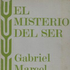 Libros de segunda mano: EL MISTERIO DEL SER, GABRIEL MARCEL. Lote 155877138