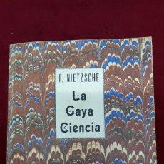 Libros de segunda mano: F. NIETSZCHE - LA GAYA CIENCIA. 1979. Lote 155887602