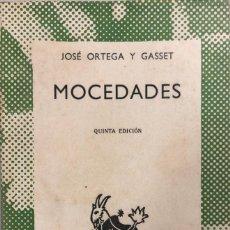 Libros de segunda mano: MOCEDADES. JOSE ORTEGA Y GASSET. COLECCION AUSTRAL. MADRID 1959. 163 PAGS. . Lote 155923634