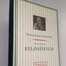 Libros de segunda mano: DICCIONARIO FILOSOFICO. FERNANDO SAVATER. Lote 171025727