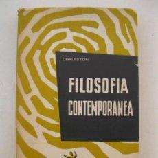 Libros de segunda mano: FILOSOFÍA CONTEMPORÁNEA - FREDERICK COPLESTON - EDITORIAL HERDER - AÑO 1959.. Lote 156518926