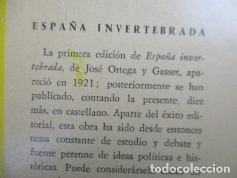 Libros de segunda mano: ESPAÑA INVERTEBRADA -- JOSE ORTEGA Y GASSET -- REVISTA DE OCCIDENTE - 1959 - Foto 4 - 156766978