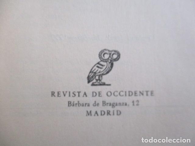 Libros de segunda mano: ESPAÑA INVERTEBRADA -- JOSE ORTEGA Y GASSET -- REVISTA DE OCCIDENTE - 1959 - Foto 9 - 156766978