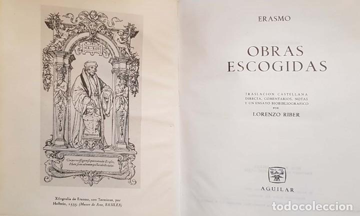 Libros de segunda mano: ERASMO. Obras escogidas. Madrid, 1964 - Foto 3 - 137263746