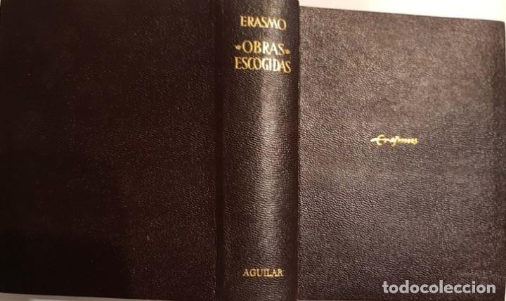 ERASMO. OBRAS ESCOGIDAS. MADRID, 1964 (Libros de Segunda Mano - Pensamiento - Filosofía)
