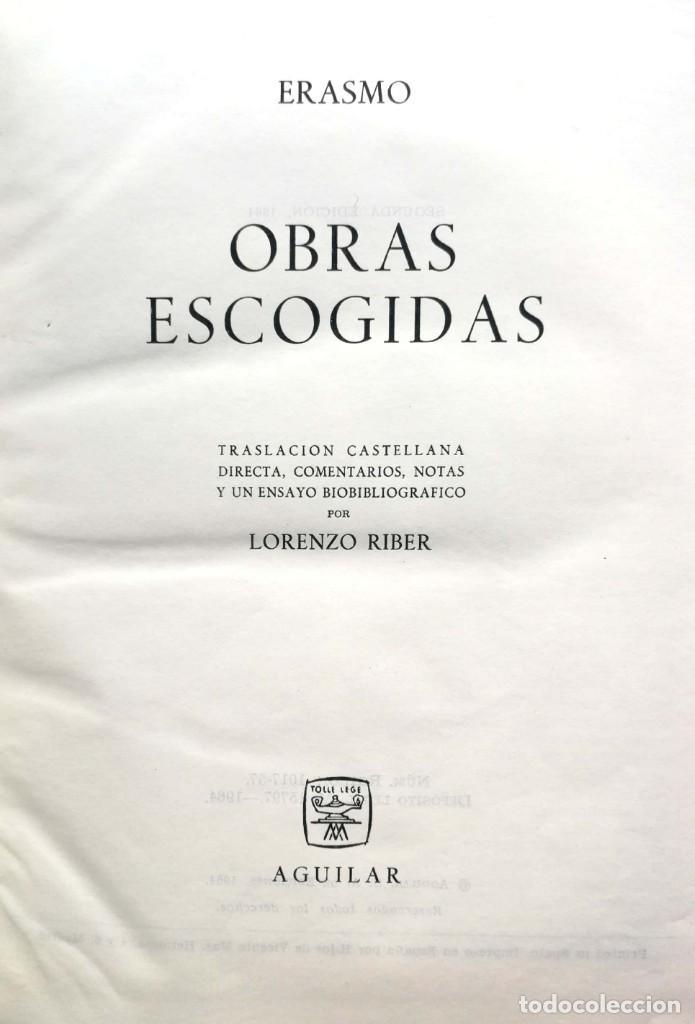 Libros de segunda mano: ERASMO. Obras escogidas. Madrid, 1964 - Foto 2 - 137263746
