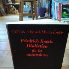 Libros de segunda mano: DIALÉCTICA DE LA NATURALEZA. FRIEDEICH ENGELS. Lote 156882525