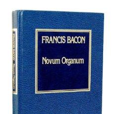 Libros de segunda mano: NOVUM ORGANUM - FRANCIS BACON. ORBIS. Lote 156898986