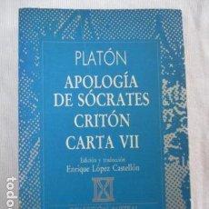 Libros de segunda mano: PLATÓN. APOLOGÍA DE SÓCRATES/ CRITÓN/ CARTA VII. EDICIÓN Y TRADUCCIÓN LÓPEZ CASTELLÓN. AUSTRAL . Lote 156909334