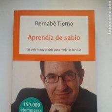 Libros de segunda mano: APRENDIZ DE SABIO/BERNABÉ TIERNO. Lote 156920729
