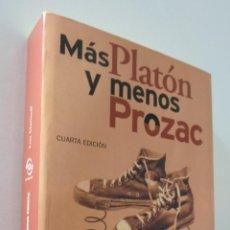 Libros de segunda mano: MÁS PLATÓN Y MENOS PROZAC - MARINOFF, LOU. Lote 157671336