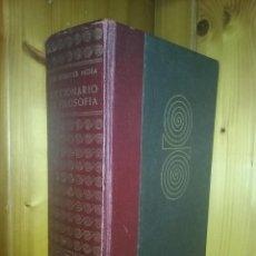 Libros de segunda mano: DICCIONARIO DE FILOSOFIA, JOSE FERRATER MORA, CUARTA EDICION, 1958, EDITORIAL SUDAMERICANA. Lote 158171074