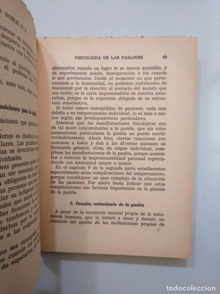 Libros de segunda mano: PSICOLOGÍA DE LAS PASIONES. E.D. NOBLE. O.P. EDITORIAL DIFUSION. COLECCION BALMES Nº 11. TDK377A - Foto 2 - 158501922