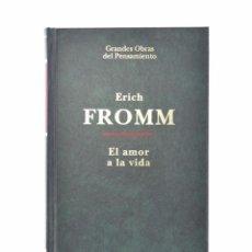 Libros de segunda mano: EL AMOR A LA VIDA - FROMM, ERICH. Lote 158627801