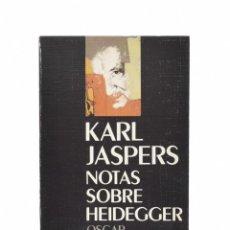 Libros de segunda mano: NOTAS SOBRE HEIDEGGER - JASPERS, KARL. Lote 158628822