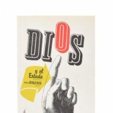 Libros de segunda mano: DIOS Y EL ESTADO - BAKUNIN. Lote 158628838
