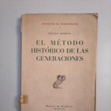 Libros de segunda mano - EL MÉTODO HISTÓRICO DE LAS GENERACIONES. - JULIÁN MARIAS. REVISTA DE OCCIDENTE. TDK380 - 158731926