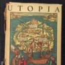 Libros de segunda mano: UTOPIA. THOMAS MORE. EDITORIAL APOLO 1937. BUEN ESTADO. 252 PAGS.. Lote 158869854