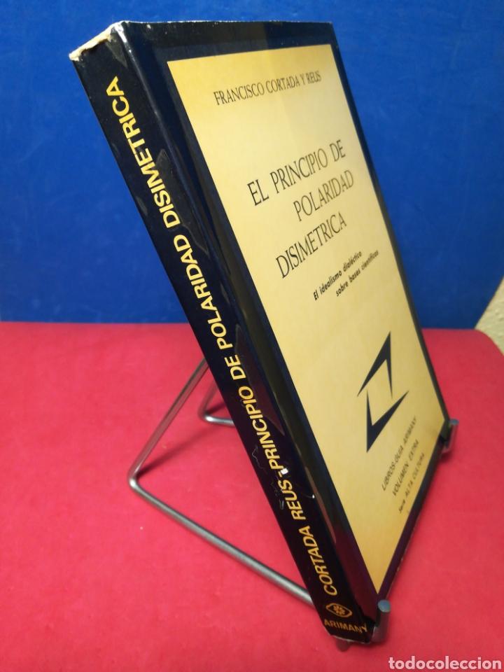 Libros de segunda mano: El principio de polaridad disimétrica - Francisco Cortada y Reus - Arinany, 1973 - Foto 2 - 158921224